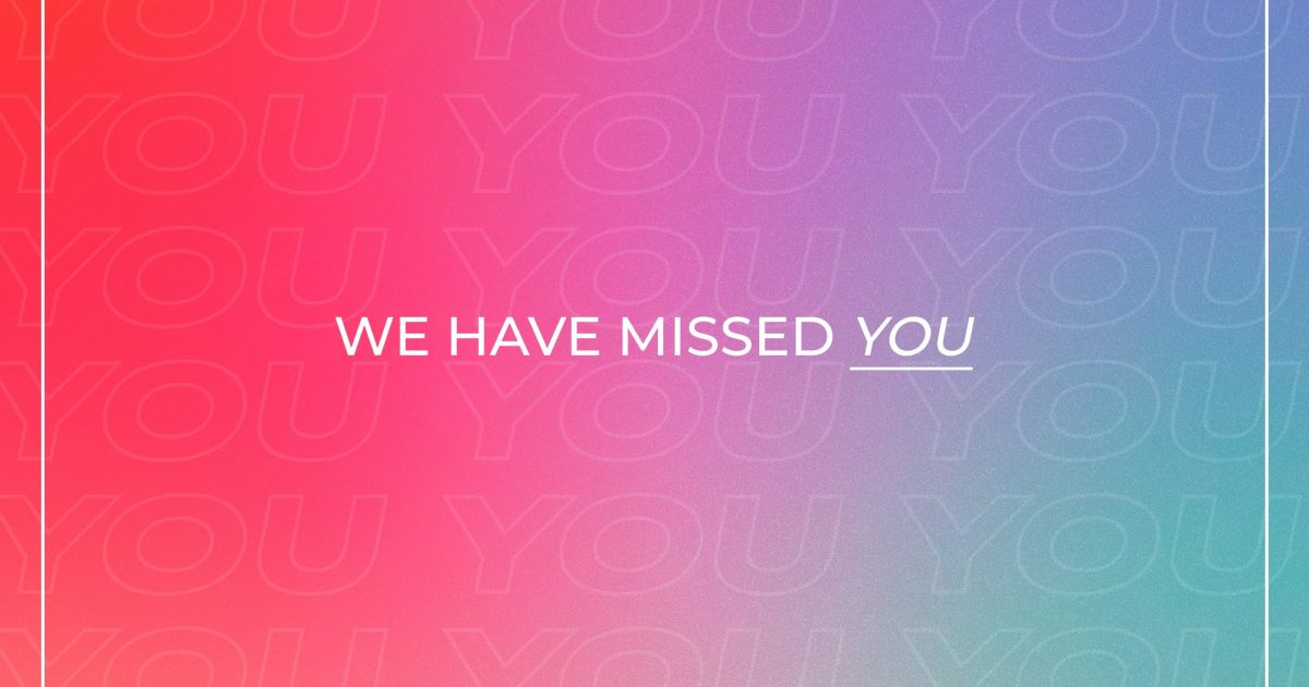 We Have Missed You Bold Colorful Gradient Outline Box - Title
